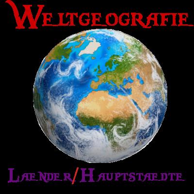 Geografie (Länder- & Hauptstädte)